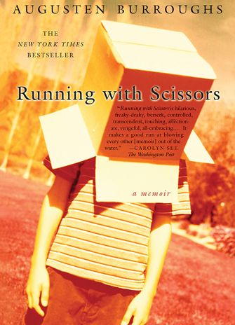 Review: Running with Scissors – Augusten Burroughs